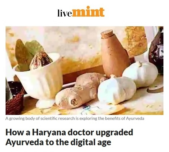 How a Haryana doctor upgraded Ayurveda to the digital age-livemint.com